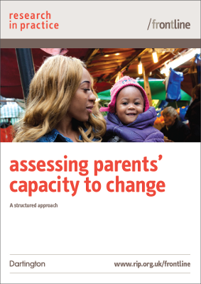 Assessing Parents Capacity to Change (RiP Frontline Tool)
